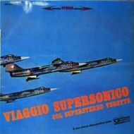AA.VV. Soundtrack | Viaggio Supersonico Col Superstereo Vedette