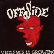 Offside| Violence growing
