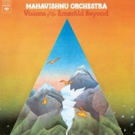 Mahavishnu Orchestra | Vision Of The Emerald Beyond