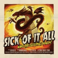 Sick Of It All | Wake The Sleeping Dragon!