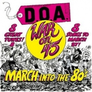 D.O.A.| War On 45 - 30th Anniversary Reissue