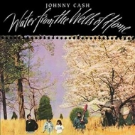Cash Johnny | Water From The Wells Of Home