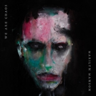 Marilyn Manson | We Are Chaos