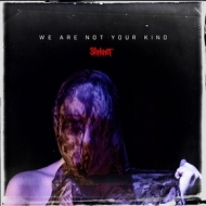 Slipknot | We Are Not Your Kind