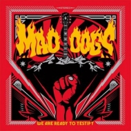 Mad Dogs | We Are Ready To Testify