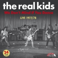 Real Kids | We Don't Mind If You Dance