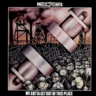 Angelic Upstarts | We Gotta Get Out Of This Place