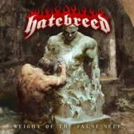 Hatebreed | Weight Of The False Self