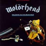 Motorhead| Welcome To The Bear Trap