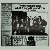 Doobie Brothers| What a long Strained Trip It's been