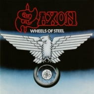 Saxon | Wheels Of Steel