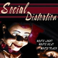 Social Distortion | White Light, White Heat, White Trash