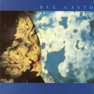 Bel Canto| White Out Conditions