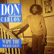 Carlos Don | Wipe The Wicked Clean