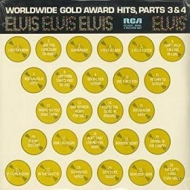 Presley Elvis | Worldwide Gold Award Hits Parts 3 & 4