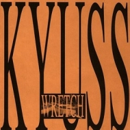 Kyuss | Wretch