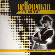 Yellowman | Yellow Fever