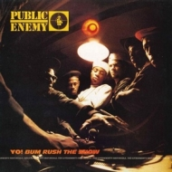 Public Enemy| Yo! Bum Rush The Show