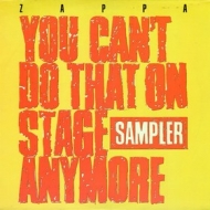 Zappa Frank | You Can't Do That On Stage Anymore - Sampler