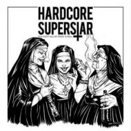 Hardcore Superstar | You Can't Kill My Rock'n Roll