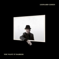 Cohen Leonard | You Want It Darker
